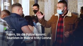 Feiern, bis die Polizei kommt: Touristen in Madrid trotz Corona