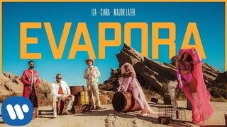 IZA, Ciara and Major Lazer - Evapora (Official Music Video)