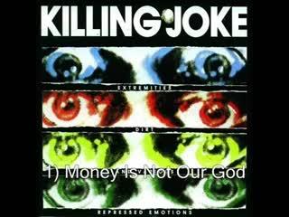 KILLING JOKE - Extremities,Dirt And Various Repressed Emotions.mp4