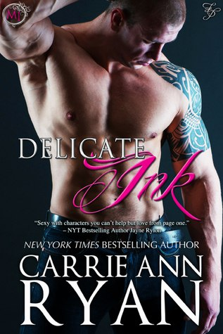 Delicate Ink (Montgomery Ink #1) - Carrie Ann Ryan
