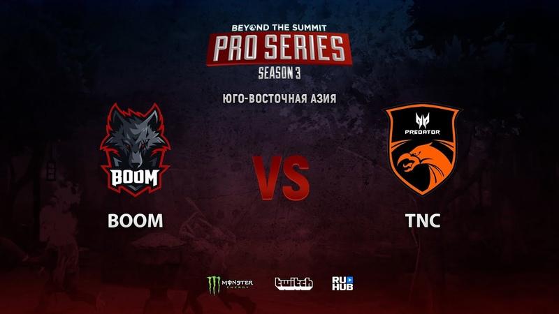 Boom vs TNC BTS Pro Series 3 SEA bo3 game 2 Adekvat Smile