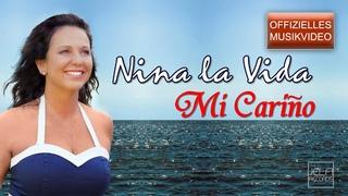 Nina la Vida - Mi Cariño (Offizielles Musikvideo)