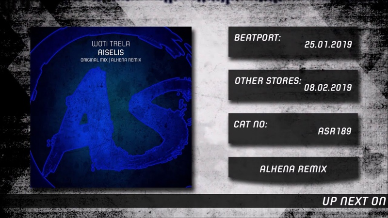 Woti Trela Aiselis Alhena Remix Out 25 01 19