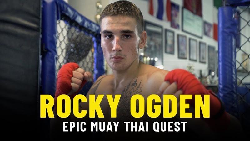 To Thailand Back Rocky Ogden's Epic Muay Thai Quest