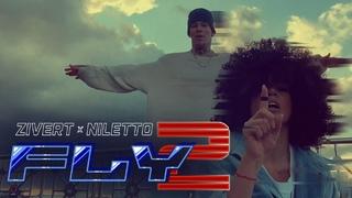 Zivert x NILETTO - Fly 2 (2020)