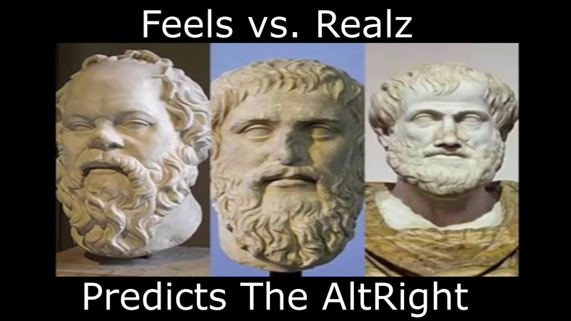 Feels v Realz Philosophy Kid Predicts AltRight