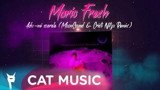 Mario Fresh - Adu-mi soarele (MoonSound & Cristi Nitzu Remix)