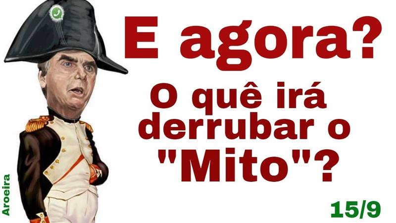Bolsonaro Brasil real o derrubará Névoas diminuem O que Redes da direita e mídia irão esconder
