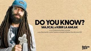 Do You Know - Majical x Kibir La Amlak [Official video 2021]