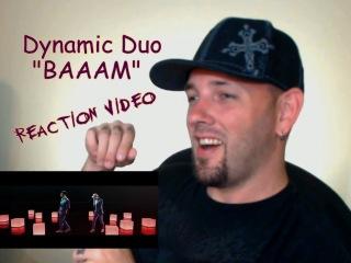 Dynamic Duo (다이나믹듀오) - BAAAM (feat. Muzie of UV) MV Reaction Grissle Edition