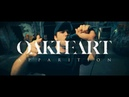 Oakheart Apparition Official Music Video