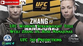 UFC 261 UFC Women's Strawweight Title Weili Zhang  vs.  Rose Namajunas Predictions EA Sports UFC 4