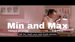 türkçe altyazılı min and max çin filmi