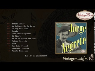 Jorge Negrete. Colección Mexico #9  (Full Album/Álbum Completo)