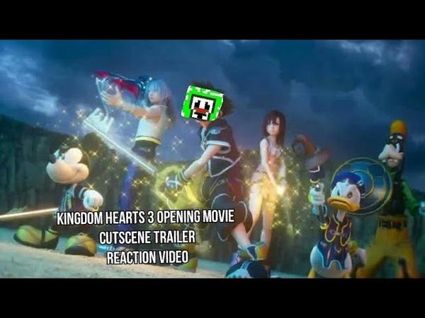Kingdom Hearts 3 Opening Movie Cutscene Trailer Reaction Video
