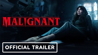 Malignant - Official Trailer (2021) Annabelle Wallis, Maddie Hasson, James Wan