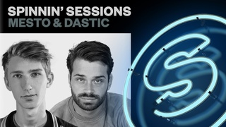 Spinnin' Sessions Radio - Episode #425 | Mesto & Dastic