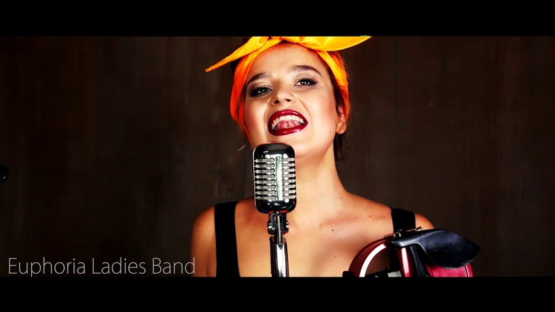 Euphoria Ladies cover Band Эйфория кавер бенд - Hello Dolly vocal-istrumental cover