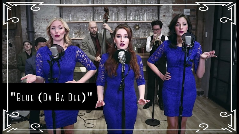 """Blue (Da Ba Dee)"" (Eiffel 65) Electroswing Cover by Robyn Adele ft Vanessa Dunleavy Sarah Krauss"