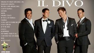 IL DIVO Grandes Exitos IL DIVO Sus Mejores Exitos IL DIVO Greatest Hits Full Album