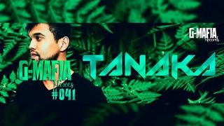 G-Mafia Mixes #041 - Tanaka (BR)