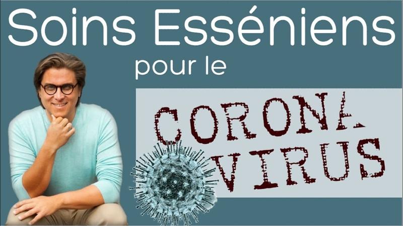 Soins esséniens pour le virus corona