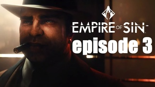 Empire of Sin_#episode 3_#Война