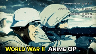 WHAT IF WW2 WAS AN ANIME ? (Opening)