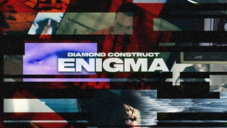 Diamond Construct - Enigma (Official Music Video)