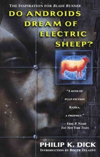 Do Androids Dream of Electric Sheep? (Blade Runner #1)