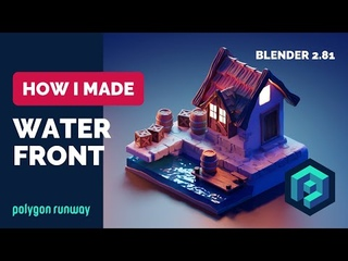 Water Front in Blender 2.8 - 3D Modeling and Sculpting