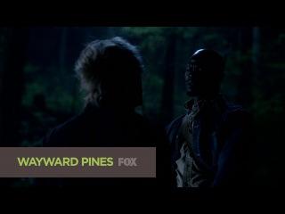 Второй сник-пик седьмой серии второго сезона сериала Wayward Pines (Уэйуорд Пайнс / Сосны)