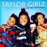 Taylor girlz feat trinity taylor