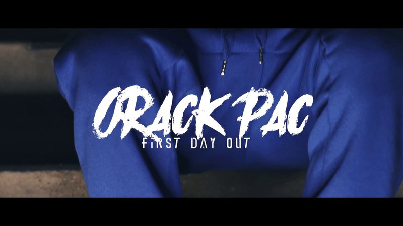 Orack Pac First Day Out Official Video Shot By @VickMont