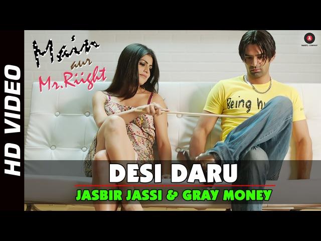 Desi Daru Official Video Main Aur Mr Riight Barun Sobti Shenaz Treasury Jaidev Kumar