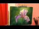Ирис пишем пальцами. Александр Южаков. Уроки живописи маслом для начинающих.