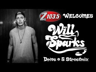 Will Sparks LIVE on the Drive at 5 Streetmix!