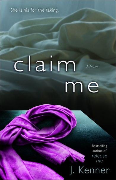 Claim Me (Stark Trilogy #2)