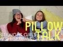 Straight Girls vs. Bisexuals - Pillow Talk