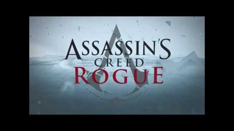 Кредо Вбивці Вигнанець Дебютний трейлер укр Assassins Creed Rogue Debute Trаiler UA