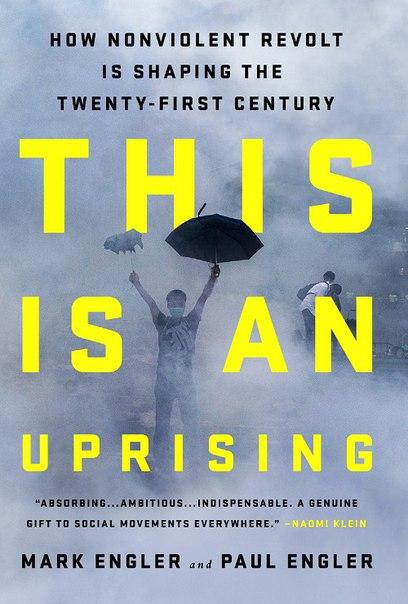 Mark Engler, Paul Engler - This Is an Uprising