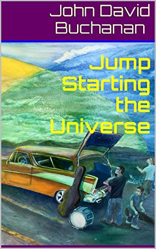 Jump Starting the Universe - John David Buchanan