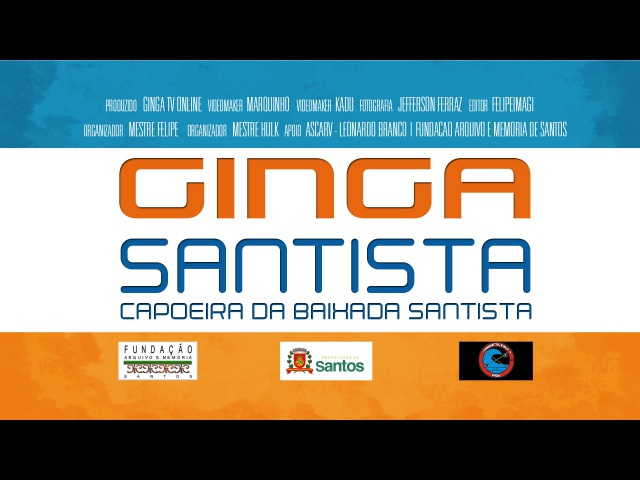 GINGA SANTISTA RODA DE CAPOEIRA