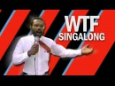 The WTF Singalong (EXPLICIT)