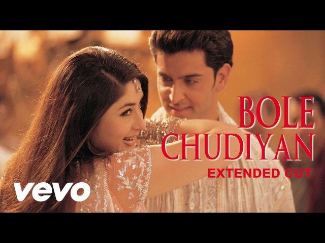 Bole Chudiyan Full Video K3G Amitabh Shah Rukh Kajol Kareena Hrithik Udit Narayan