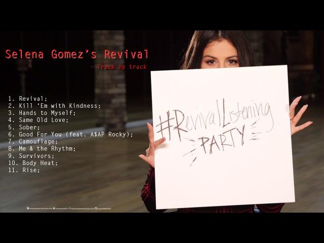 Selena Gomez - Revival Track by Track (REVIVALListeningParty)