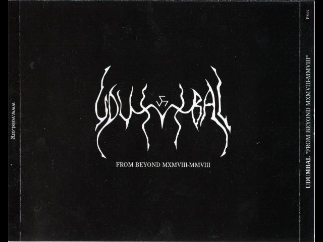 Udumbal Bahih Samsthitim From Beyond MXMVIII MMVIII CD3