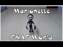 Фнаф из пластилина Марионетка FNAF WORLD Plastilin