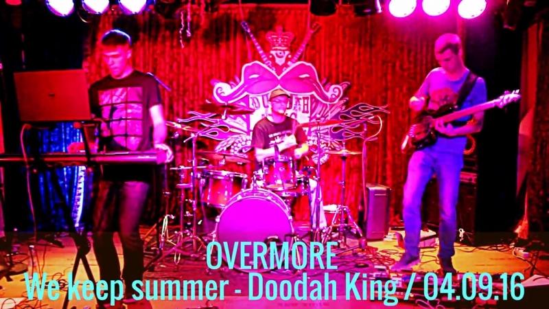 OVERMORE Hope Live in Doodah King 04 09 16