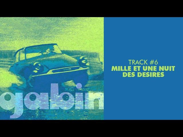 Gabin - Mille Et Une Nuit Des Desires - GABIN 06